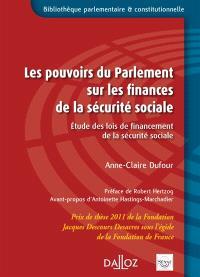Les pouvoirs du Parlement sur les finances de la sécurité sociale : étude des lois de financement de la sécurité sociale