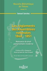 Les règlements des Assemblées nationales 1848-1851 : naissance du droit parlementaire moderne