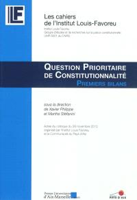 Question prioritaire de constitutionnalité : premier bilan : actes du colloque du 26 novembre 2010