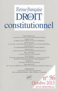 Revue française de droit constitutionnel. n° 96 (2013)