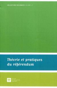 Théorie et pratiques du référendum : actes de la journée d'étude du 4 novembre 2011