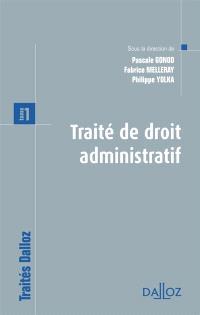 Traité de droit administratif. Volume 1