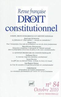Revue française de droit constitutionnel. n° 84