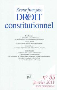 Revue française de droit constitutionnel. n° 85