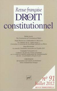 Revue française de droit constitutionnel. n° 91