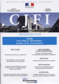 Courrier juridique des finances et de l'industrie (Le). n° 70, Policiers et gendarmes : quand l'Etat les garantit
