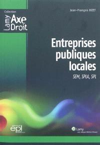 Entreprises publiques locales : SEM, SPLA, SPL