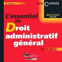 L'essentiel du droit administratif général 2011-2012