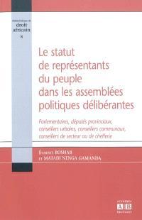Le statut de représentants du peuple dans les assemblées politiques délibérantes : parlementaires, députés provinciaux, conseillers urbains, conseillers communaux, conseillers de secteur ou de chefferie