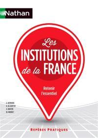 Les institutions de la France : retenir l'essentiel