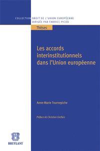 Les accords interinstitutionnels dans l'Union européenne