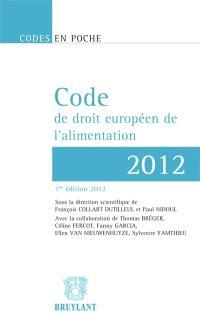 Code de droit européen de l'alimentation