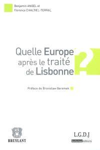 Quelle Europe après le traité de Lisbonne ?