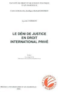 Le deni de justice en droit international privé