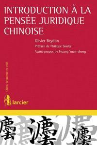 Introduction à la pensée juridique chinoise