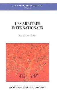 Les arbitres internationaux : colloque du 4 février 2005