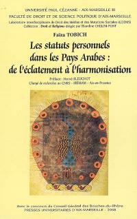 Les statuts personnels dans les pays arabes : de l'éclatement à l'harmonisation