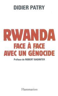 Rwanda, face à face avec un génocide