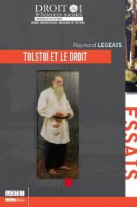 Tolstoï et le droit : les expériences juridiques d'un écrivain et les leçons d'un indigné