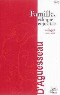 Famille, éthique et justice : actes du colloque organisé à Limoges le 17 octobre 2014