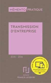 Transmission d'entreprise, 2015-2016