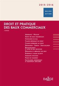 Droit et pratique des baux commerciaux 2015-2016