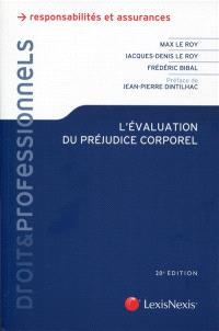 L'évaluation du préjudice corporel : expertises, principes, indemnités