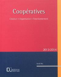 Coopératives 2013-2014 : création, organisation, fonctionnement