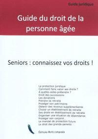 Guide juridique : le droit de la personne âgée
