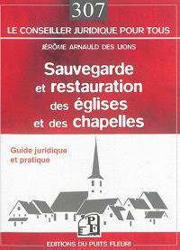 Sauvegarde et restauration des églises et des chapelles : guide juridique et pratique