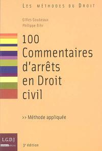 100 commentaires d'arrêts en droit civil