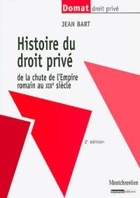 Histoire du droit privé : de la chute de l'Empire romain au XIXe siècle
