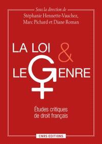 La loi et le genre : études critiques de droit français