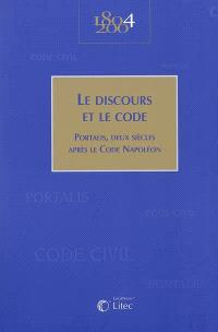 Le discours et le code : Portalis, deux siècles après le code Napoléon
