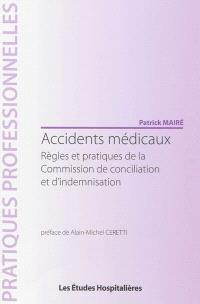 Accidents médicaux : règles et pratiques de la Commission de conciliation et d'indemnisation