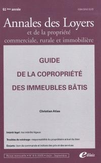 Annales des loyers et de la propriété commerciale, rurale et immobilière. n° 8-9 (2009), Guide de la copropriété des immeubles bâtis