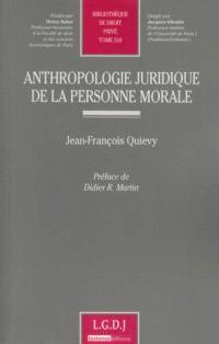 Anthropologie juridique de la personne morale