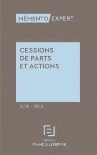 Cessions de parts et actions 2015-2016 : à jour au 15 octobre 2014
