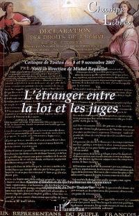 Champs libres. n° 7, L'étranger entre la loi et les juges : colloque de Toulon des 8 et 9 novembre