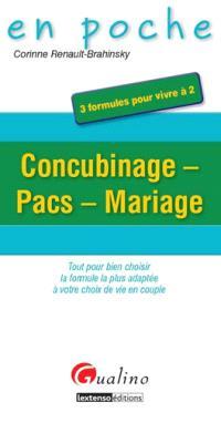 Concubinage, Pacs, mariage : 3 formules pour vivre à 2 : tout pour bien choisir la formule la plus adaptée à votre choix de vie en couple