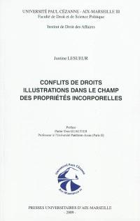 Conflits de droits, illustrations dans le champ des propriétés incorporelles