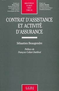 Contrat d'assistance et activité d'assurance