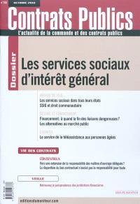 Contrats publics, l'actualité de la commande et des contrats publics. n° 103, Les services sociaux d'intérêt général