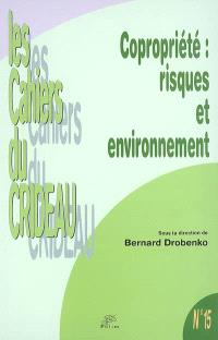 Copropriété, risques et environnement : colloque du 14 oct. 2005