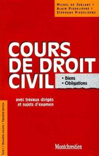 Cours de droit civil : avec travaux dirigés. Volume 1-2, Biens, obligations