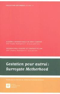 Gestation pour autrui = Surrogate motherhood
