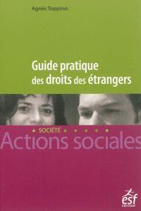 Guide pratique des droits des étrangers