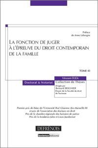 La fonction de juger à l'épreuve du droit contemporain de la famille