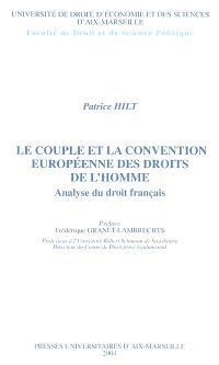 Le couple et la Convention européenne des droits de l'homme : analyse du droit français