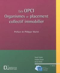 Les OPCI : organismes de placement collectif immobilier